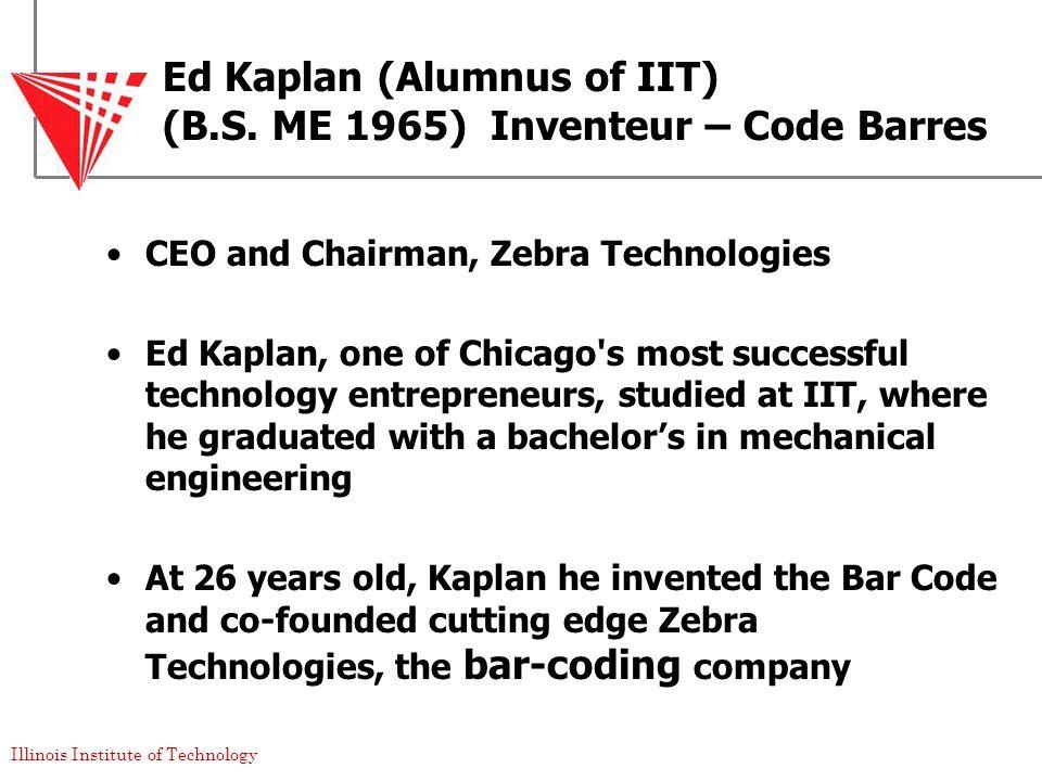 Ed Kaplan (Alumnus of IIT) (B.S. ME 1965) Inventeur – Code Barres