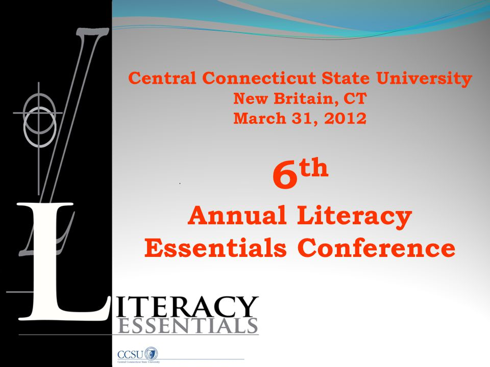 6th Annual Literacy Essentials Conference