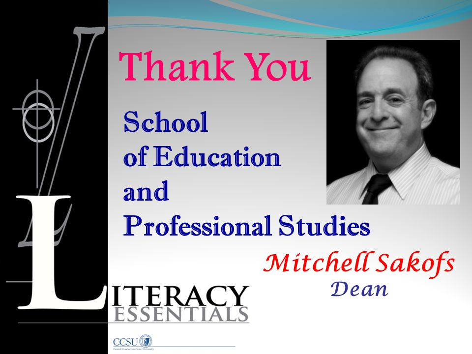 Thank You School of Education and Professional Studies Mitchell Sakofs