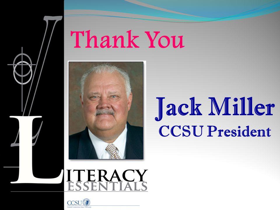 Thank You Jack Miller CCSU President