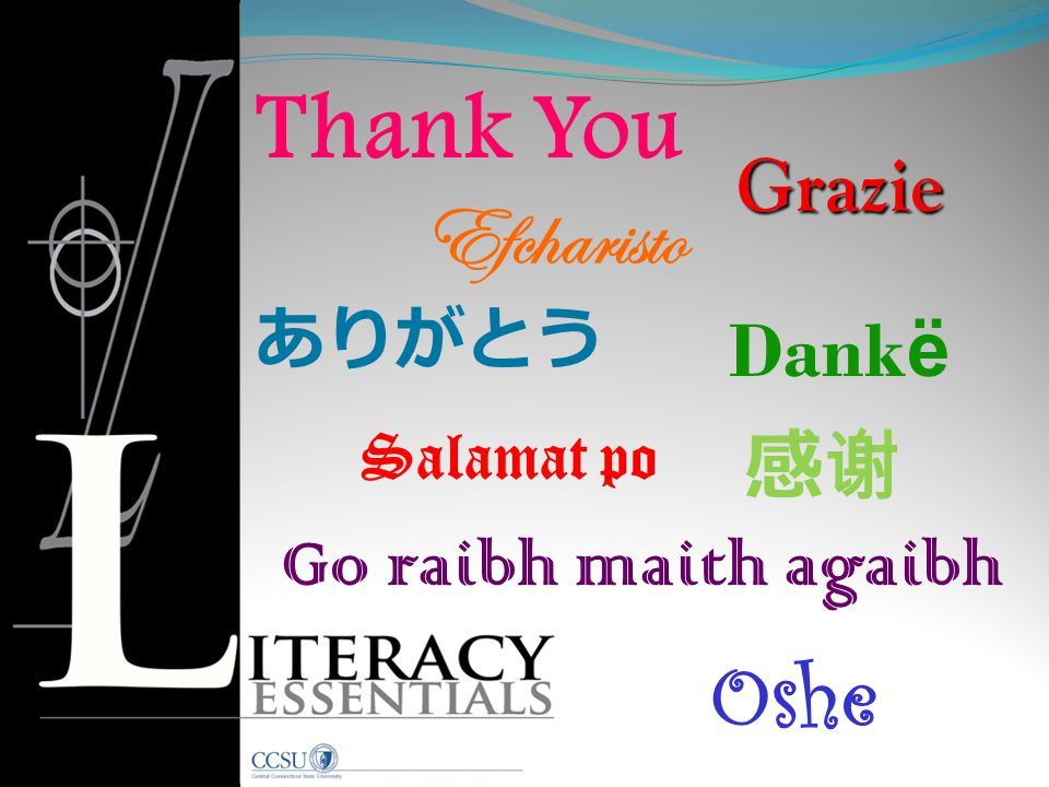Thank You Efcharisto Oshe Grazie Dankë 感谢 Go raibh maith agaibh ありがとう