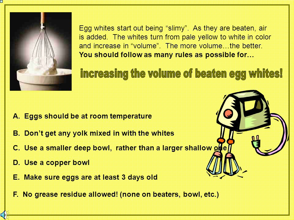 increasing the volume of beaten egg whites!