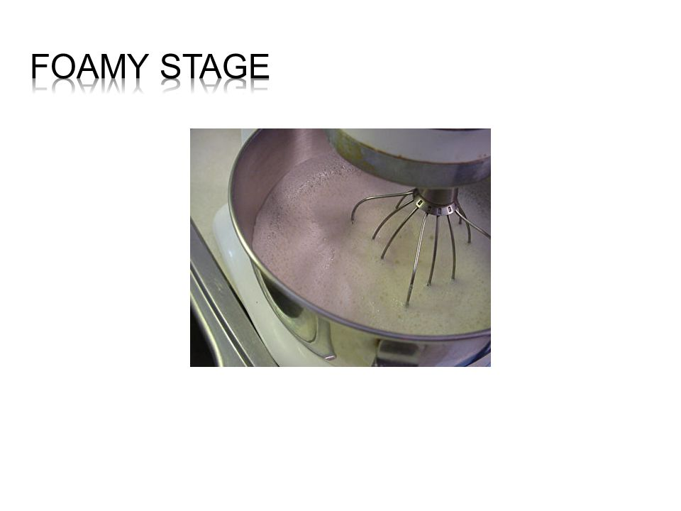 Foamy stage