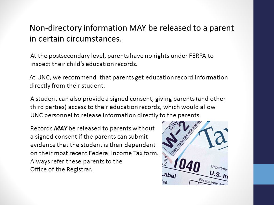 Non-directory information MAY be released to a parent in certain circumstances.