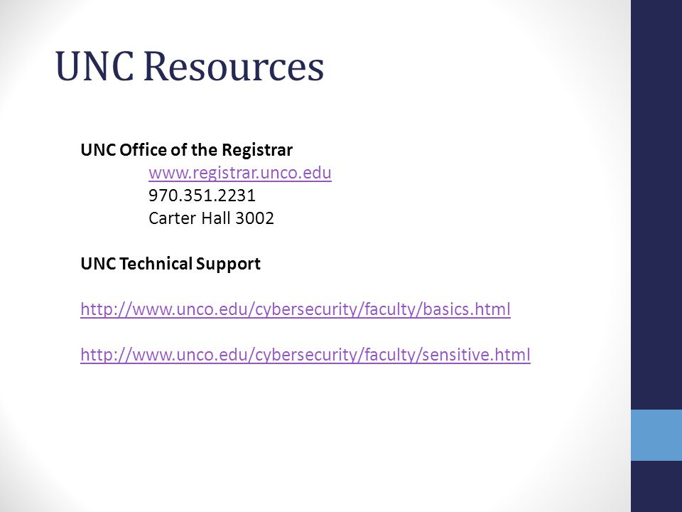 UNC Resources UNC Office of the Registrar www.registrar.unco.edu