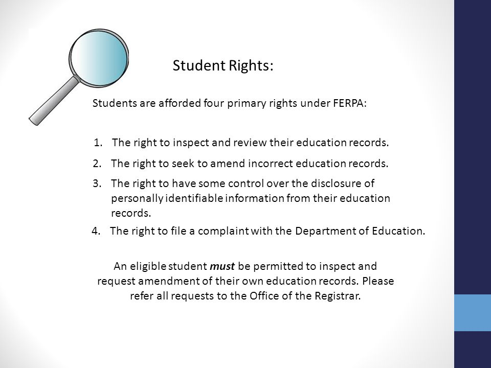 An eligible student must be permitted to inspect and