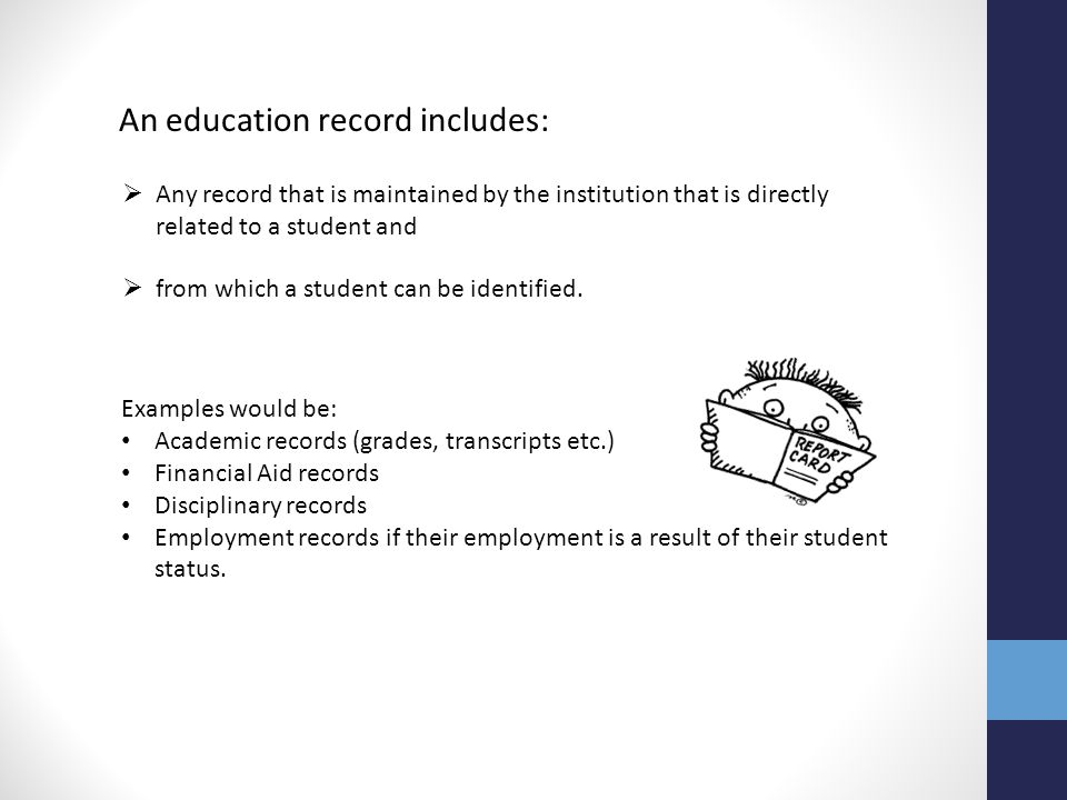 An education record includes: