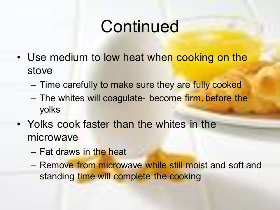 Continued Use medium to low heat when cooking on the stove