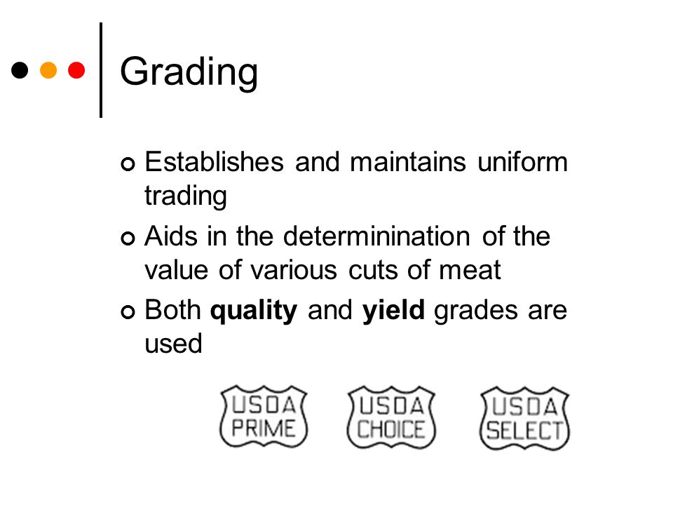 Grading Establishes and maintains uniform trading
