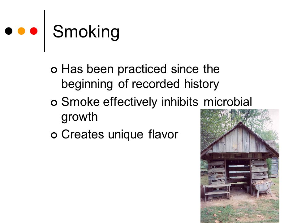 Smoking Has been practiced since the beginning of recorded history
