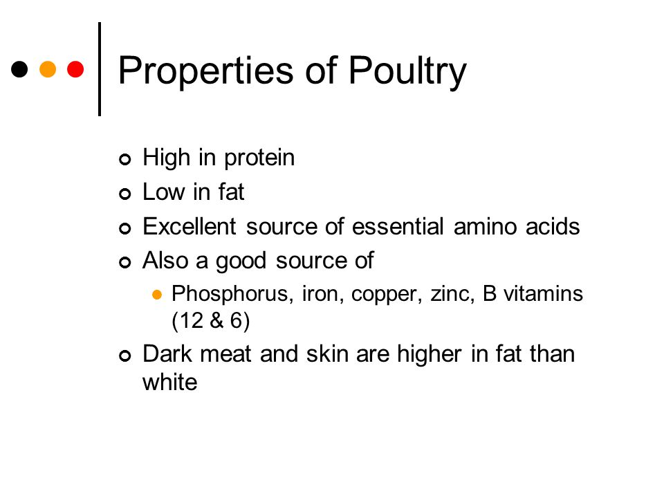 Properties of Poultry High in protein Low in fat