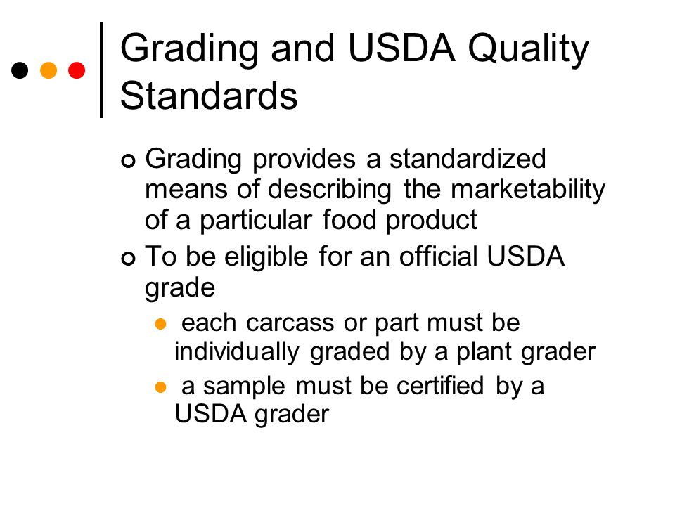 Grading and USDA Quality Standards
