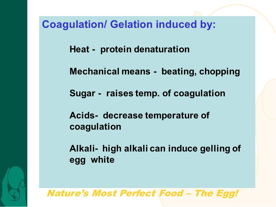 Coagulation/ Gelation induced by: