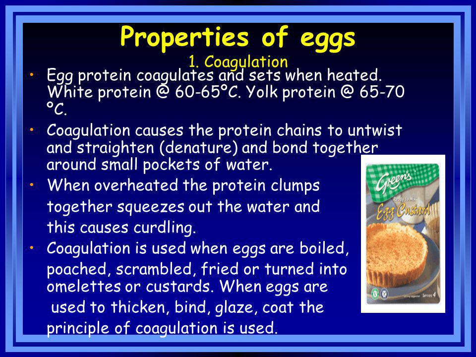 Properties of eggs 1. Coagulation