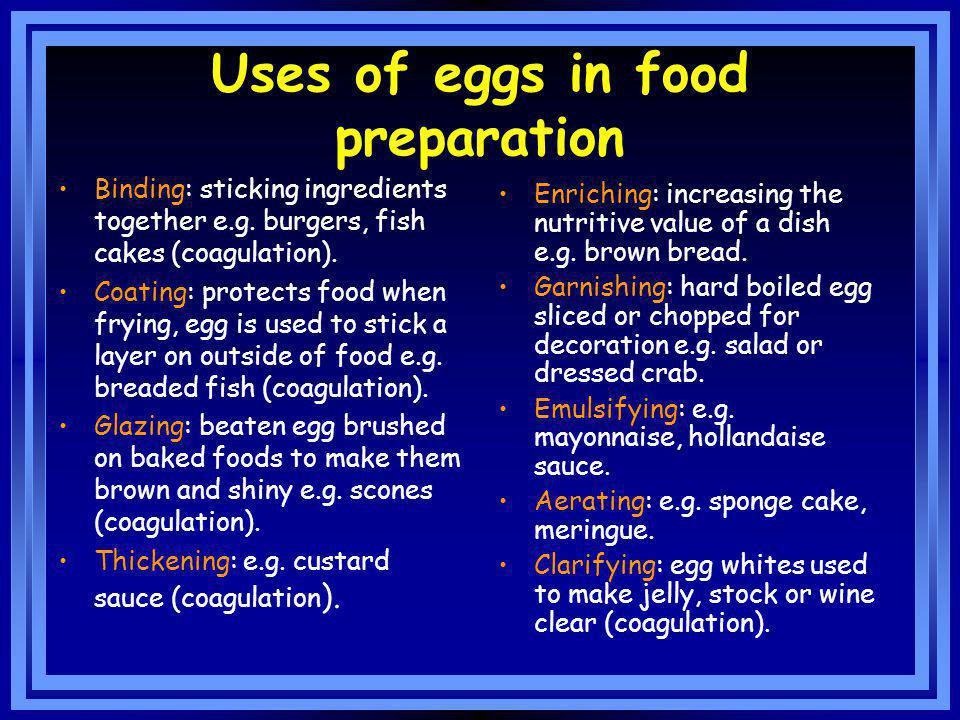 Uses of eggs in food preparation