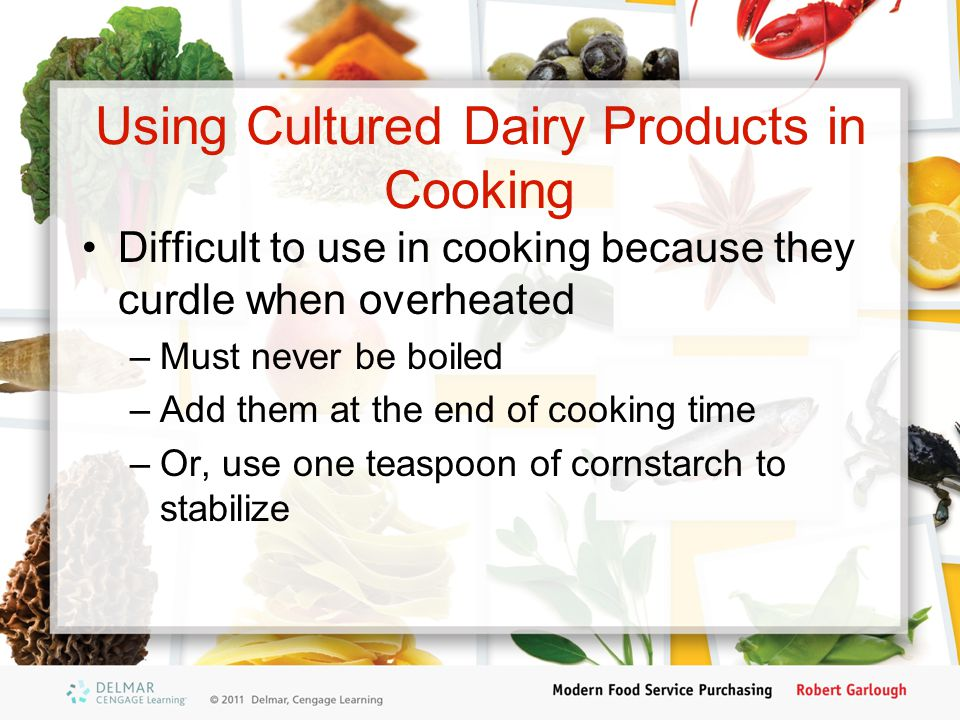 Using Cultured Dairy Products in Cooking