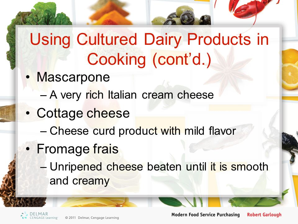 Using Cultured Dairy Products in Cooking (cont'd.)