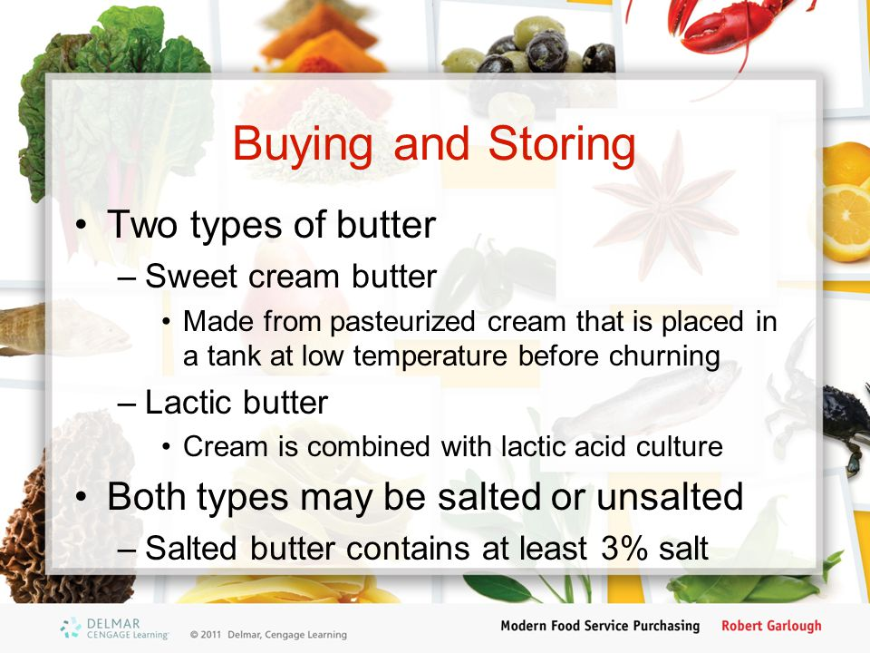 Buying and Storing Two types of butter