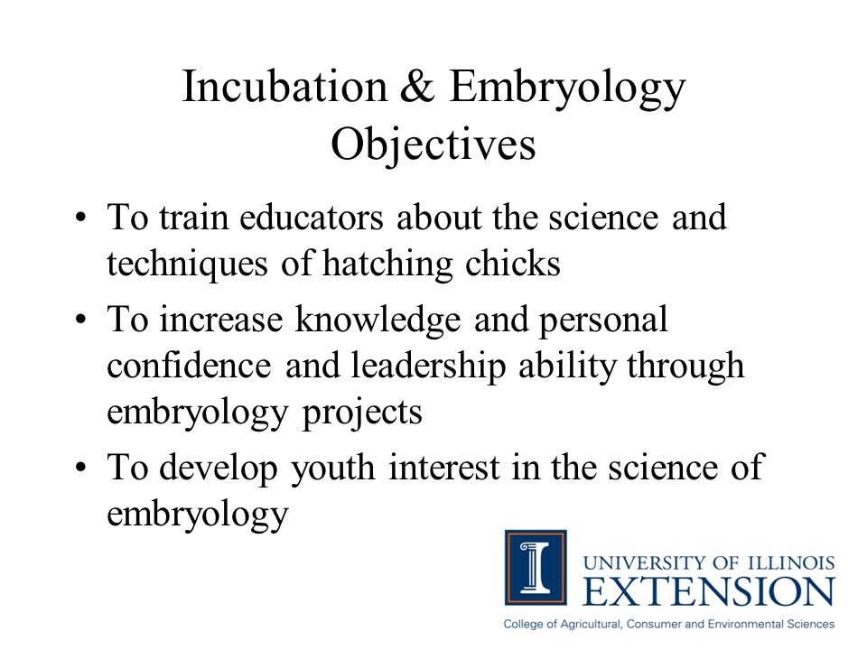 Incubation & Embryology Objectives