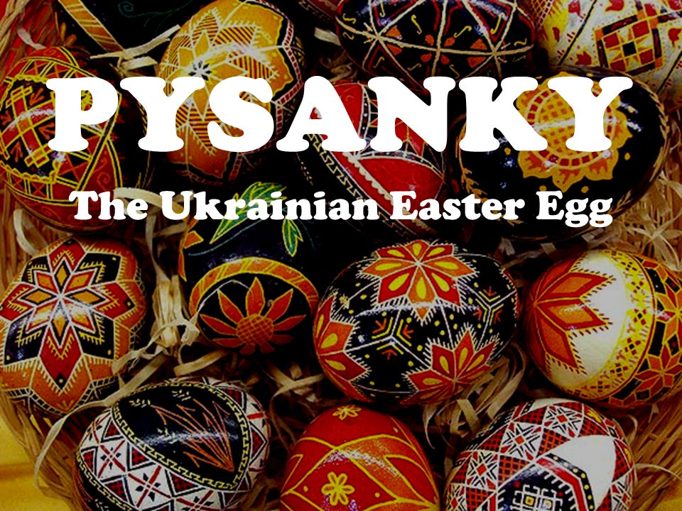 The Ukrainian Easter Egg