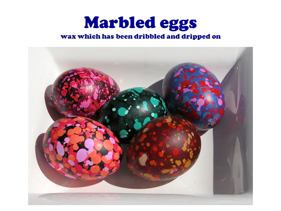 Marbled eggs wax which has been dribbled and dripped on