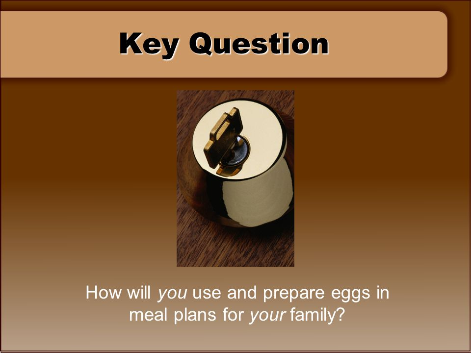 How will you use and prepare eggs in meal plans for your family