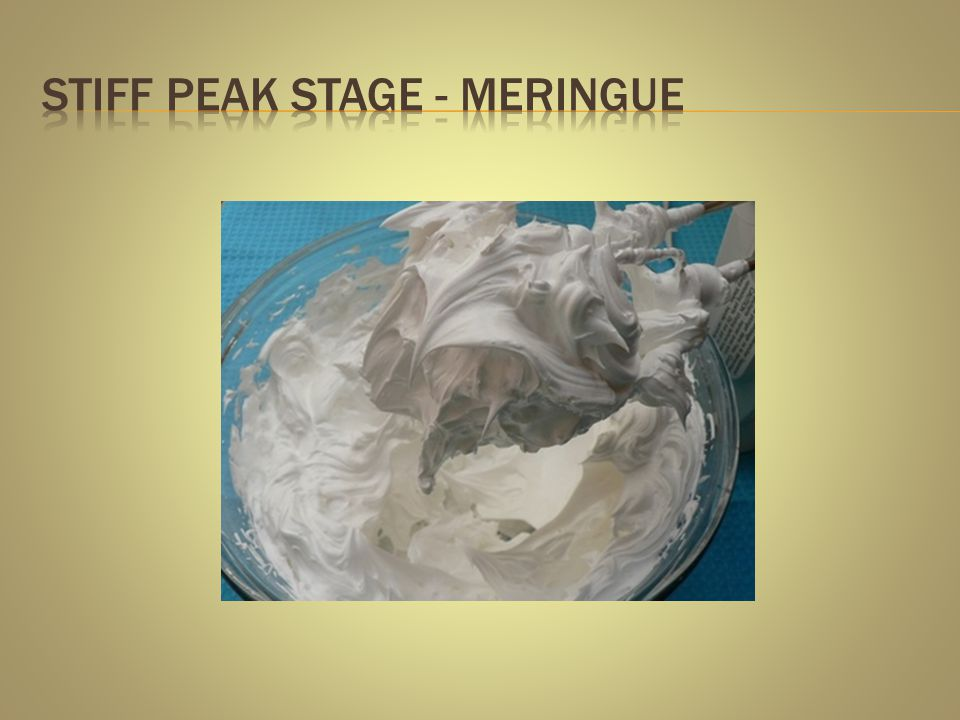Stiff peak Stage - Meringue