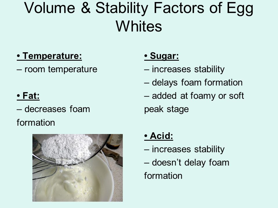 Volume & Stability Factors of Egg Whites