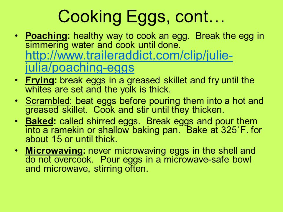 Cooking Eggs, cont…