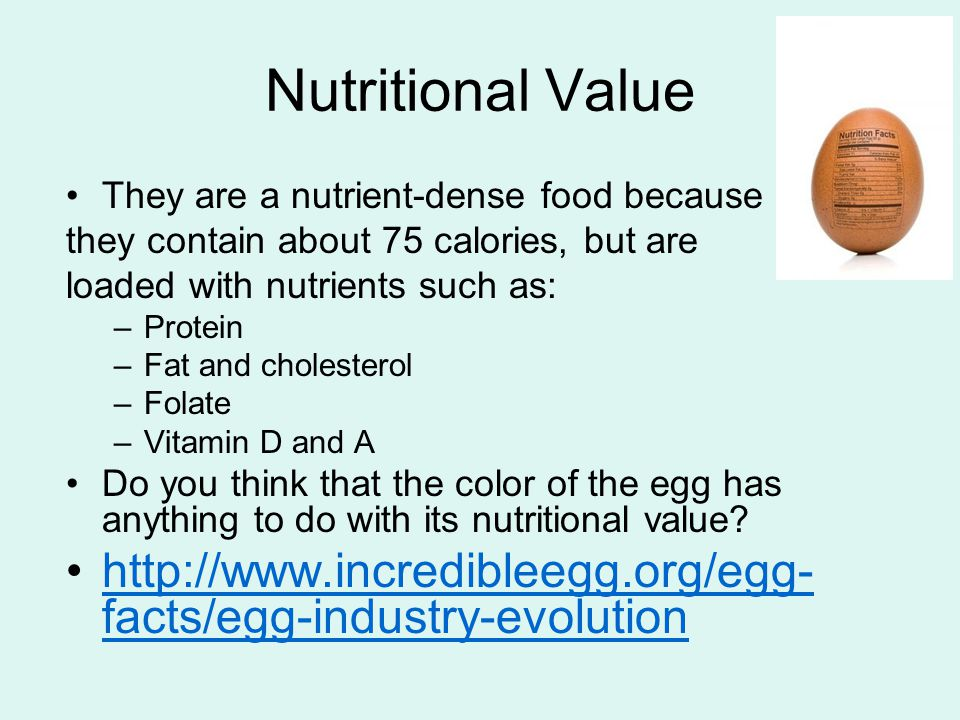 Nutritional Value They are a nutrient-dense food because. they contain about 75 calories, but are.