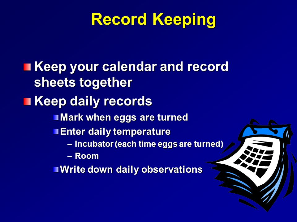 Record Keeping Keep your calendar and record sheets together