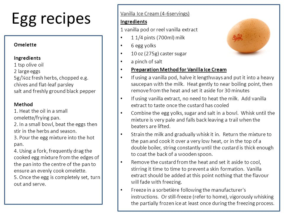 Egg recipes Vanilla Ice Cream (4-6servings) Ingredients