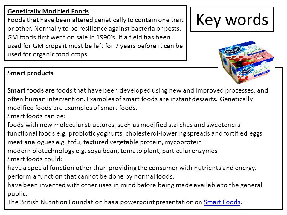 Key words Genetically Modified Foods