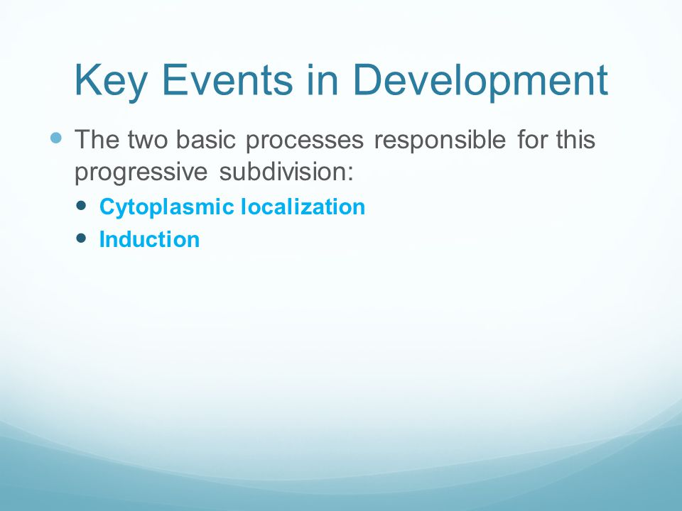 Key Events in Development