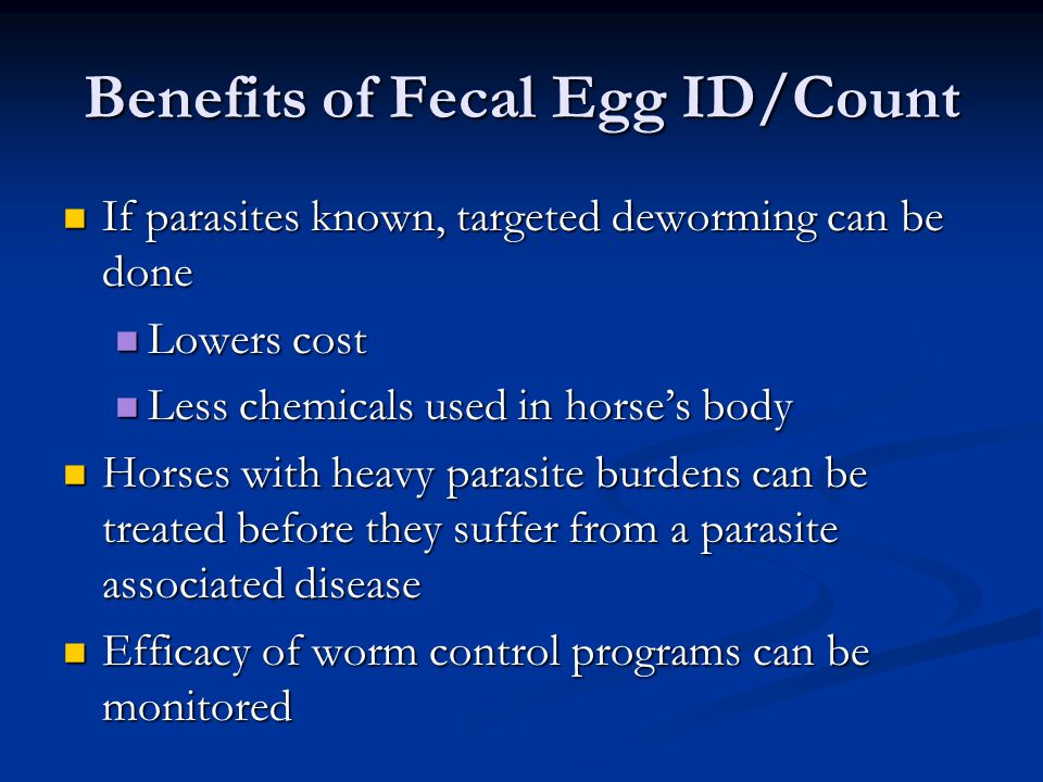 Benefits of Fecal Egg ID/Count