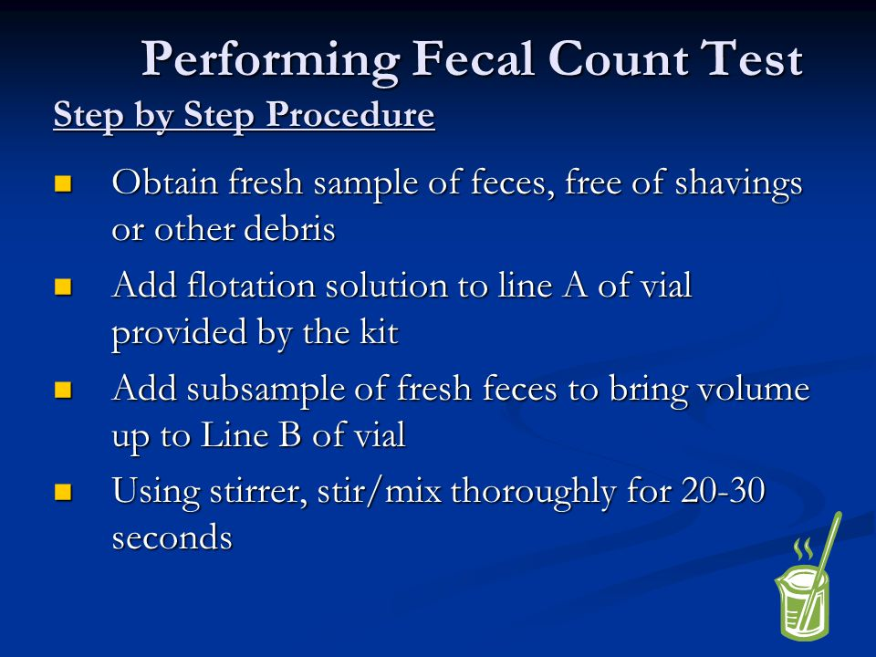 Performing Fecal Count Test Step by Step Procedure