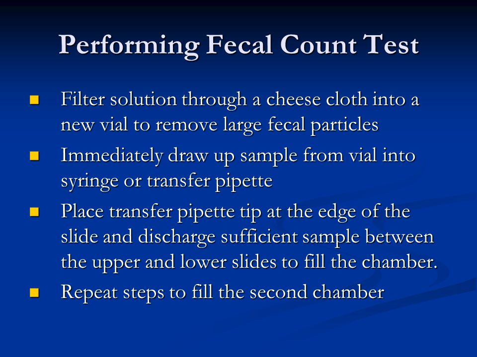 Performing Fecal Count Test