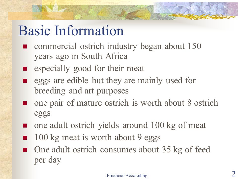 Basic Information commercial ostrich industry began about 150 years ago in South Africa. especially good for their meat.