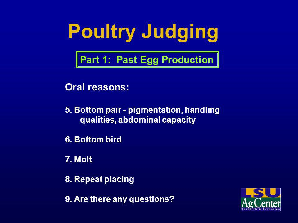 Poultry Judging Part 1: Past Egg Production Oral reasons: