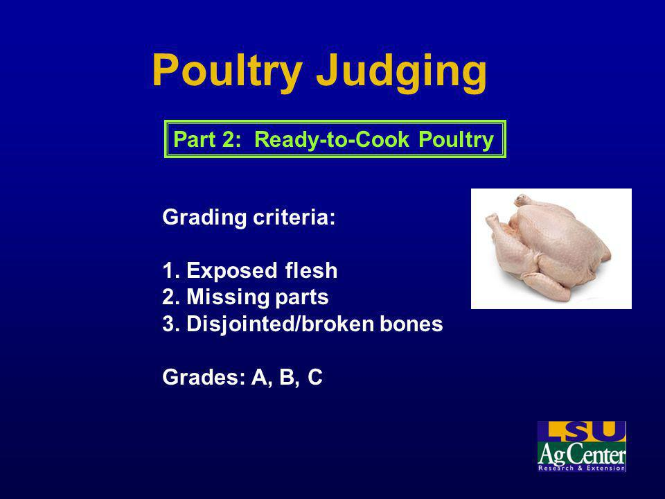Poultry Judging Part 2: Ready-to-Cook Poultry Grading criteria: