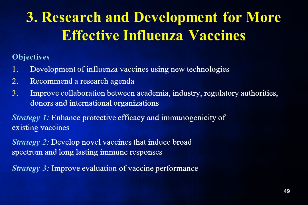 3. Research and Development for More Effective Influenza Vaccines
