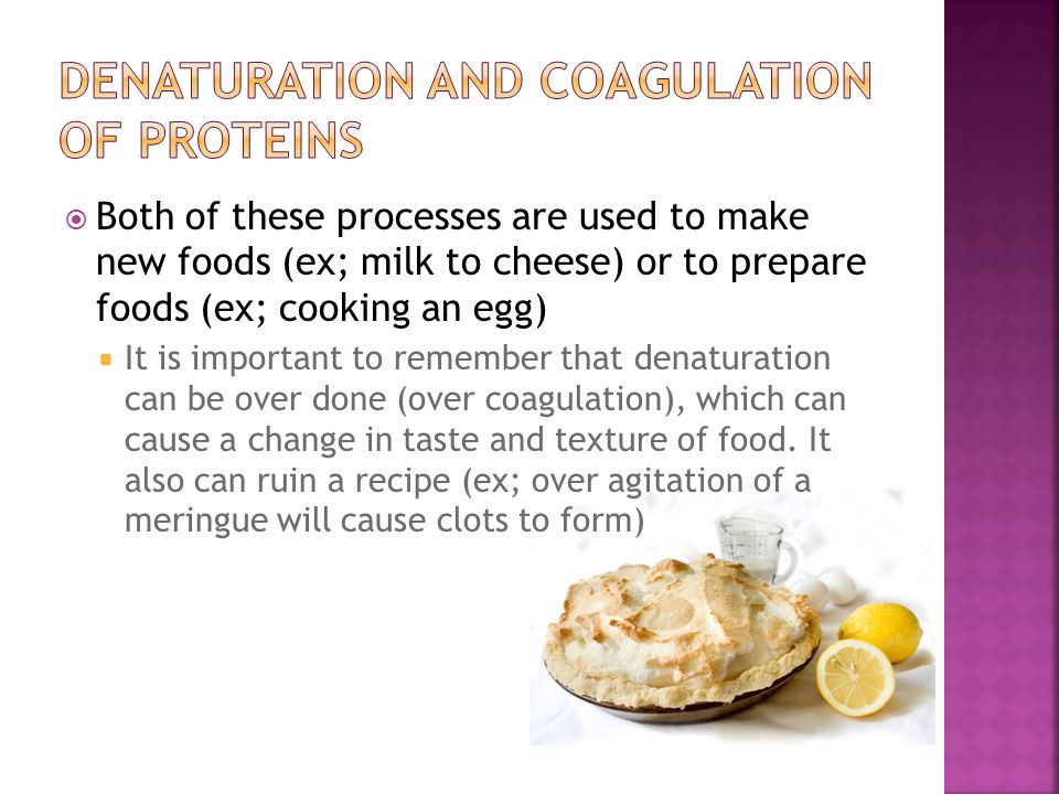 Denaturation and coagulation of proteins