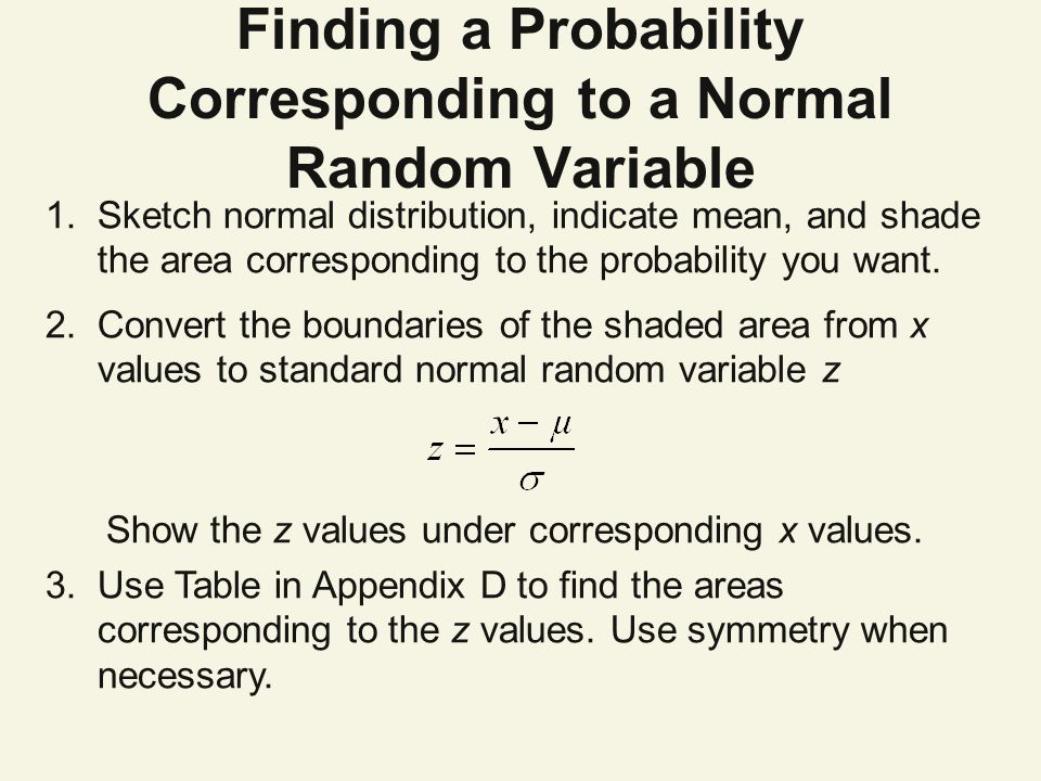 Finding a Probability Corresponding to a Normal Random Variable