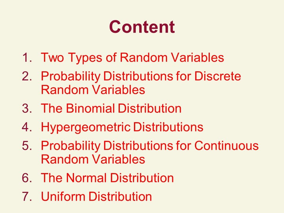 Content Two Types of Random Variables