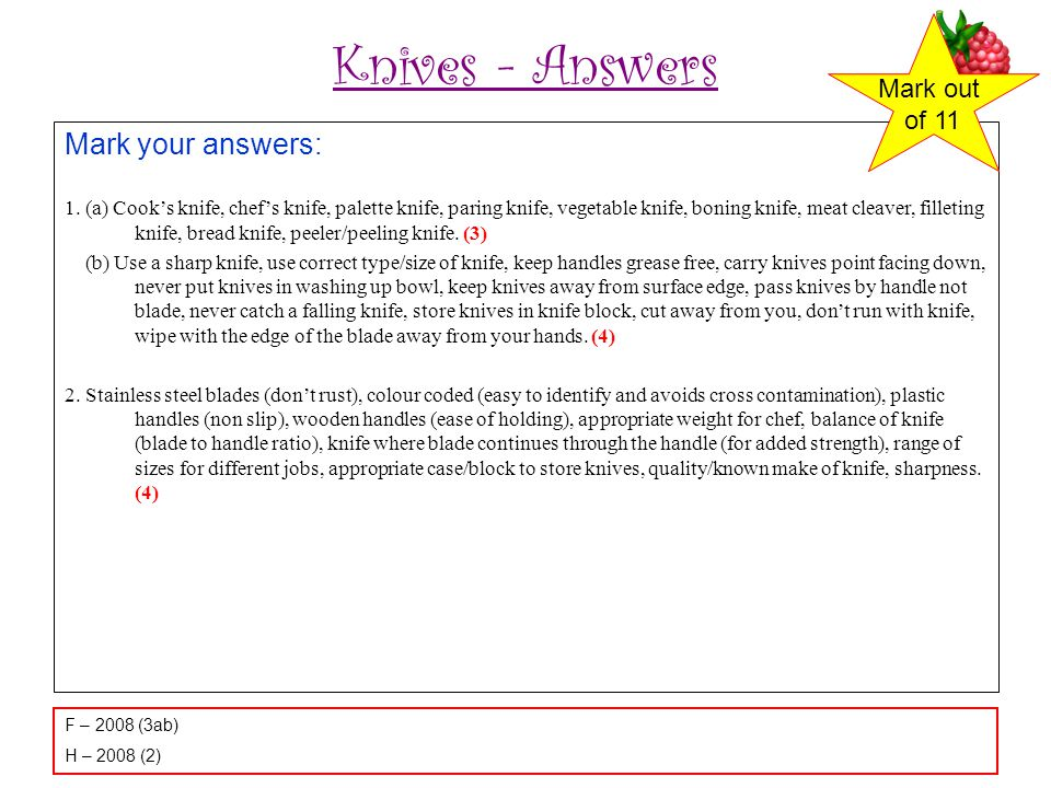 Knives - Answers Mark your answers: Mark out of 11