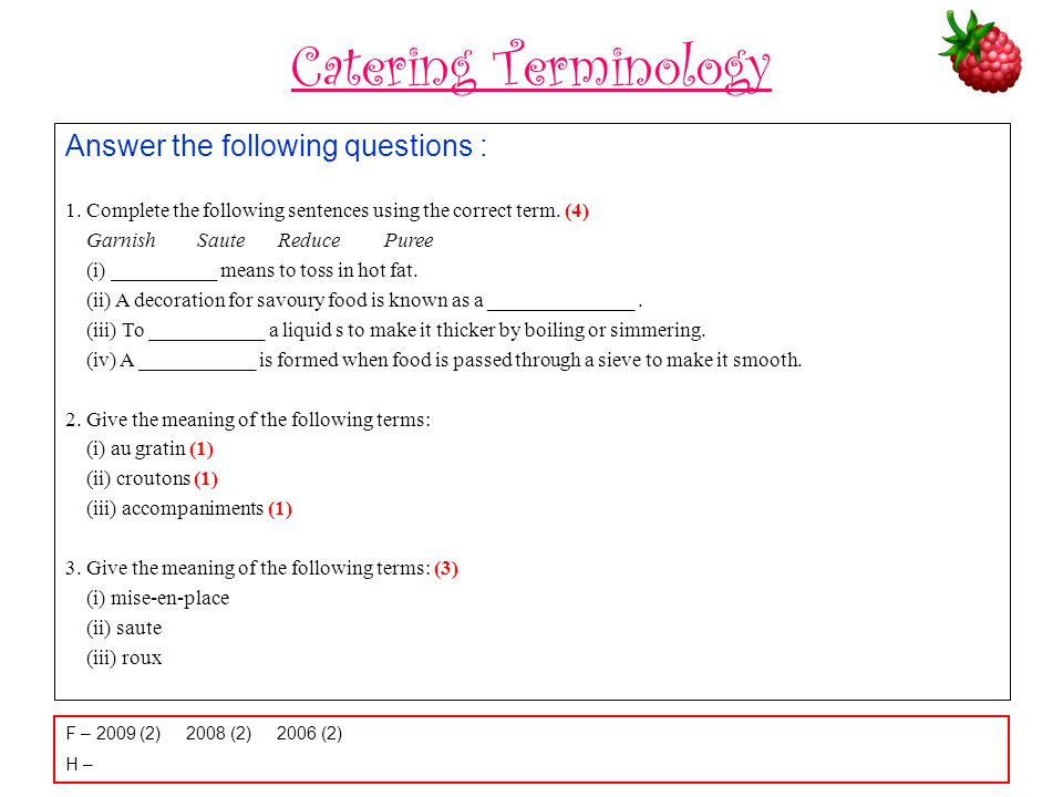 Catering Terminology Answer the following questions :