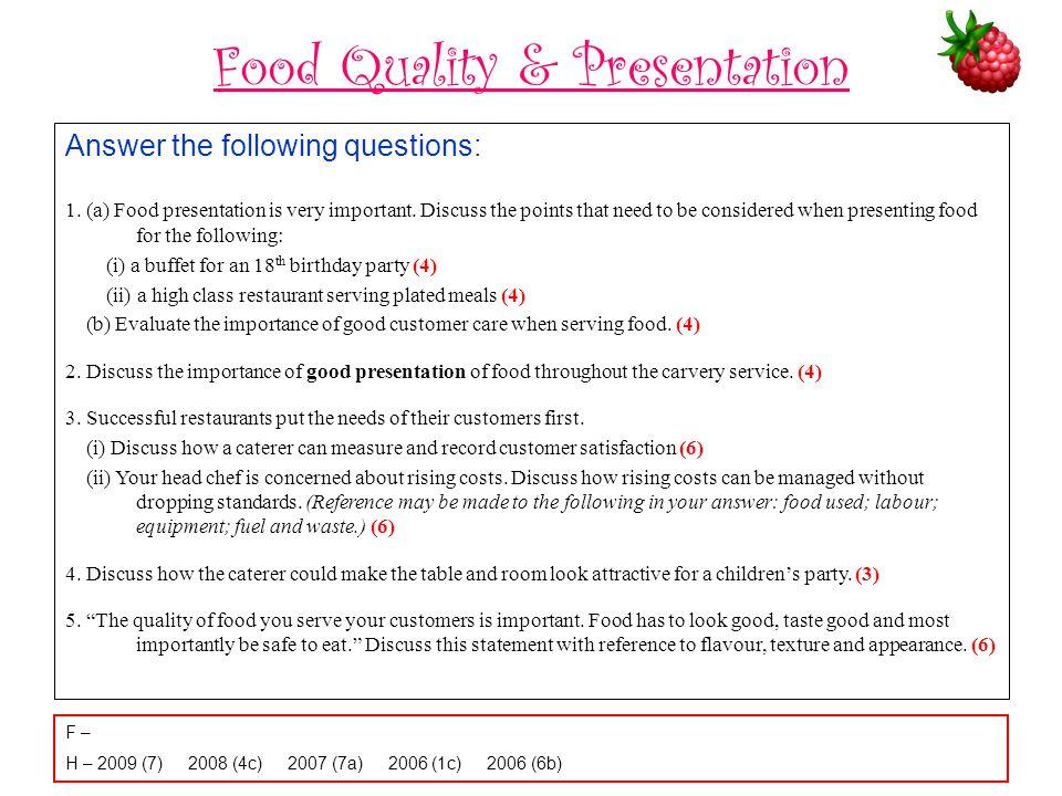 Food Quality & Presentation