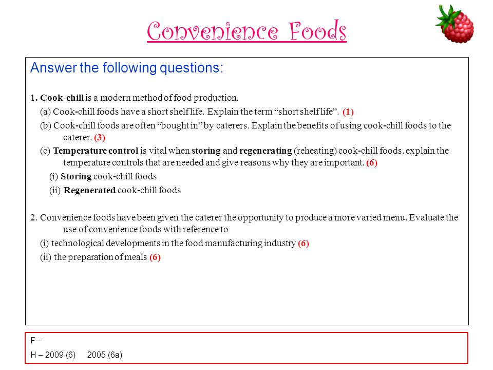 Convenience Foods Answer the following questions: