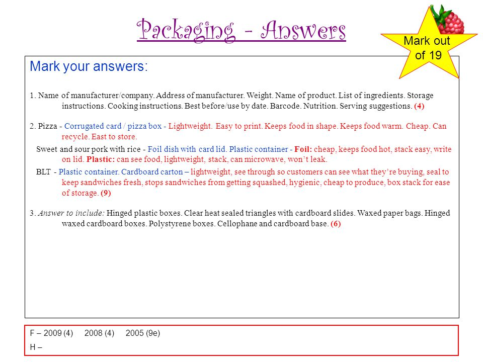 Packaging - Answers Mark your answers: Mark out of 19