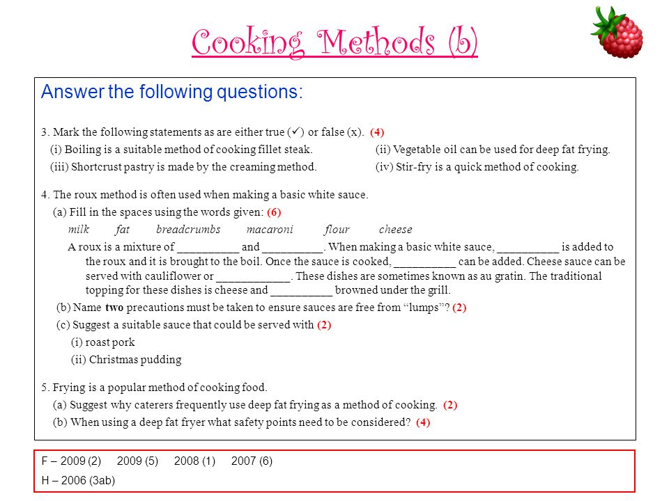 Cooking Methods (b) Answer the following questions: